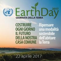 EARTH DAY 2017: Ripensare una modalità sostenibile dell'abitare la terra.